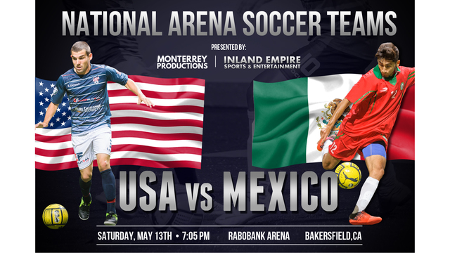 USA-Mexico Arena soccer game coming to Bakersfield in May